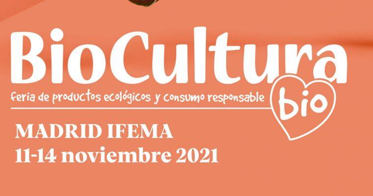 BIOCULTURA MADRID 2021 FERIA PRESENCIAL EN IFEMA DEL 11 AL 14 DE NOVIEMBRE